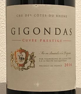 Vignerons de Caractère Gigondas Cuvée Prestige ヴィニュロン ド キャラクテル ジゴンダス キュヴェ プレステージュ ボトル¥4,500(税抜)